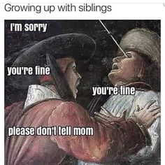 21 Best National Siblings Day Quotes And Memes For When Your Sibling Is Also Your Best Friend Siblings Day Quotes, Siblings Funny, Sibling Memes, Crazy Funny Memes, Wtf Funny, Funny Relatable Memes, Funny Jokes, Hilarious, Bad Memes
