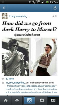 You go to Walmart and an hour later you come back and BAM. Dark Harry is now Marcel. It takes a whole week to catch up on what you missed One Direction Imagines, I Love One Direction, Harry Imagines, Marcel Styles, Dark Harry, Harry Styles Memes, Go To Walmart, Five Guys, Cher Lloyd