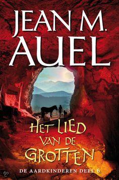 De Aardkinderen  / Deel 6 Het Lied Van De Grotten - Jean M. Auel