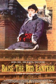 """Raise the Red Lantern"" (1991). China in the 1920's. After her father's death, nineteen year old Songlian is forced to marry Chen Zuoqian, the lord of a powerful family. She's his fourth mistress.  The story is mainly about the relationships between the mistresses.  This is a very unusual story, extremely involving and well acted.  I highly recommend it."