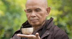 By Thich Nhat Hanh These simple mantras can help us overcome suffering When you love someone, you have to be truly present for him or for her. A ten-year-old boy I know was asked by his father what he wanted for his birthday, and he didn't know how to answer. His father is quite wealthy and...
