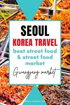 Korean street food is the best part of Seoul, Korea travel. Check out this article on Gwangjang market's strangest, weirdest. most mouth-watering street foods in Seoul, along & know more anout Gwangjang Market timings, how to get to Gwangjang Market from Seoul Station & elsewhere & what hotels to book near Gwangjang Market. In short, this is the most comprehensive Seoul street food guide out there. Know your must-try Korean street foods, their prices and what to expect when you travel to… Seoul Korea Travel, Asia Travel, Korean Street Food, Best Street Food, Visit Seoul, Street Food Market, Travel Information, Foodie Travel, South Korea