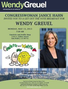 Join me at a Meet and Greet with Congresswoman Janice Hahn and the next Mayor of Los Angeles, Wendy Greuel, this Monday morning. Please let me know if you want to attend.