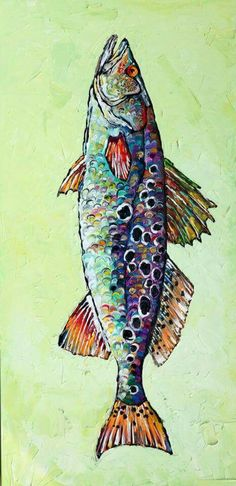 """""""Speckle my Trout""""  by Becky Fos"""