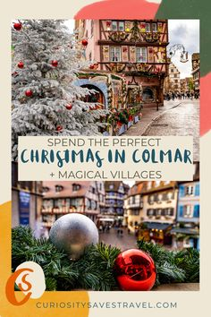Spend the Perfect Christmas in Colmar and Surrounding Villages