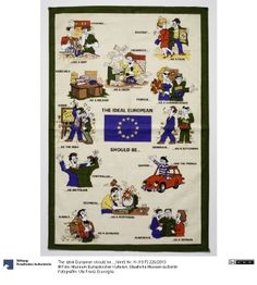 The ideal European should be...