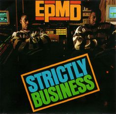 Classic Hip Hop: EPMD's Strictly Business - Hip Hop Golden Age        Hip Hop Golden Age