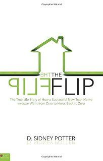 The Flip (book) by D. Sidney Potter