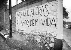 Ves que si eras el amor de mi vida #Acción Poética Jojutla #calle