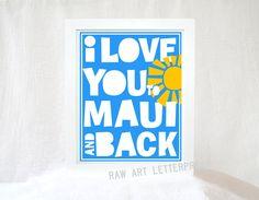 I Love You to Maui and Back Hawaiian Wedding por RawArtLetterpress, $20.00