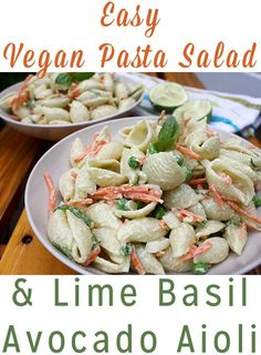 This easy vegan pasta salad works well as a side or as a main dish. The avocado aioli pasta salad dressing makes this cookout staple extra special.