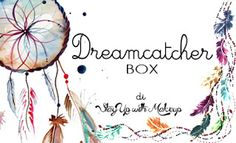 Stay Up With Makeup!: Dreamcatcher box #1 (Febbraio 2016)