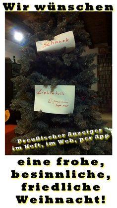 Weihnacht2013 - Wir wünschen Ihnen ein frohes, besinnliches, friedliches Fest! Unser Geschenk: die letzten Ausgaben GRATIS zum lesen! Nur auf: http://www.preussischer-anzeiger.de/2013/12/kleine-geschenke/