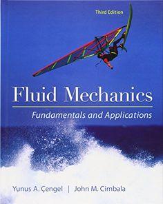 Fluid Mechanics Fundamentals And Applications 3 Edition
