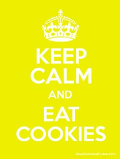 Keep Calm and EAT COOKIES Poster