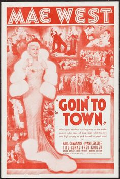 1935:  Mona Rico appeared in Goin' to Town starring Mae West