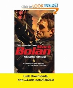 Stealth Sweep (Mack Bolan) (9780373615469) Don Pendleton , ISBN-10: 0373615469  , ISBN-13: 978-0373615469 ,  , tutorials , pdf , ebook , torrent , downloads , rapidshare , filesonic , hotfile , megaupload , fileserve