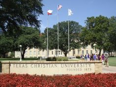 Texas Christian University-pretty campus, have to do more research in their masters courses