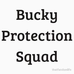 Bucky Protection Squad