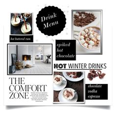 """""""Drink Menu...Hot winter drinks"""" by theworldisatourfeet ❤ liked on Polyvore featuring interior, interiors, interior design, home, home decor, interior decorating and hotwinterdrinks"""