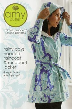 Rainy Days Hooded Raincoat and Runabout Jacket By Butler, Amy  - Brighten the day with these sweet jacket designs - in laminated fabric for a lightweight lined raincoat or in home dec fabric for a sunny day runabout. Multiple pocket styles,