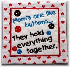 Quotable Mug Rug Moms are Like Buttons by SisEmbroideryDesigns