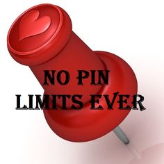 NO LIMITS! I will NOT BLOCK anyone for pinning my pins! My MOM taught me to SHARE! So ENJOY my fellow PIN PALS!