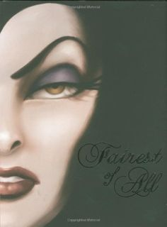 Fairest of All: A Tale of the Wicked Queen by Serena Valentino. $10.87. Author: Serena Valentino. 256 pages. Reading level: Ages 12 and up. Publication: August 18, 2009. Publisher: Disney Press; 1 edition (August 18, 2009). Save 32%!