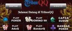 Selamat datang dan selamat bergabung di Agen Judi TribunQQ, Tribun QQ, Link Alternatif Daftar dan