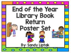 Do you need help getting all your library books returned at the end of the year? Then this poster set is for you! It includes everything you need to set up a reminder bulletin board or display to help parents, teachers, and students remember to look for