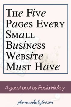The Five Pages Every Small Business Website Must Have – A guest post by Paula Hickey – business marketing ideas Small Business Marketing, Social Media Marketing, Online Business, Marketing Communications, Digital Marketing, Marketing Ideas, Business Advice, Business Planning, Small Business Resources