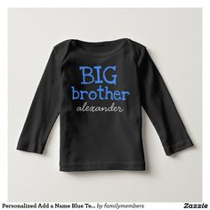 Personalized Add a Name Blue Text BIG Brother T-shirts