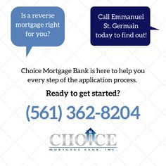 Is a reverse mortgage right for you? Call Choice Mortgage Bank to get started. Here's what you should know.