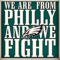 """""""We are from Philly and we fight"""" #ChipKelly #Eagles"""