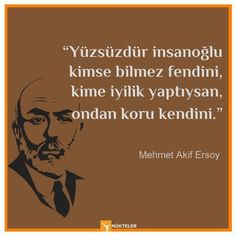 """Mehmet Akif Ersoy Sözleri – Nukteler """"Nobody knows that nobody knows your fendin, whoever you do good for, protect yourself Dump A Day, Great Ab Workouts, Explanation Text, Karma, Picture Blog, Seriously Funny, Funny Quotes, Funny Memes, Animal Jokes"""