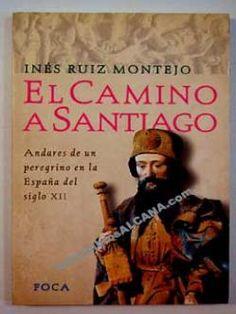 31 Ideas De Camino De Santiago Camino De Santiago Santiago Camino