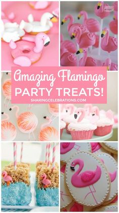 Incredible Flamingo Party Treats!