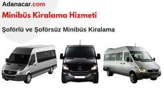 Adana minibüs kiralama | Adanacar.com