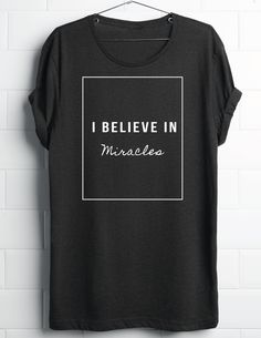 034b05930 MIRACLES Get custom High Quality Women shirts at an affordable price. Order  now! Sassy