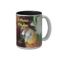 To Mother With Love Two Toned Mug