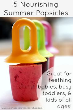 TODDLER 5 Nourishing Summertime Popsicles :: Great For Teething Babies, Busy Toddlers, & Kids of All Ages! by Raising Generation Nourished, via Flic. Clean Eating Snacks, Healthy Snacks, Healthy Recipes, Healthy Popsicle Recipes, Detox Recipes, Baby Popsicles, Healthy Popsicles, For Elise, Teething Babies