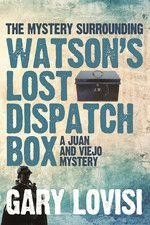 The Mystery Surrounding Watson's Lost Dispatch Box