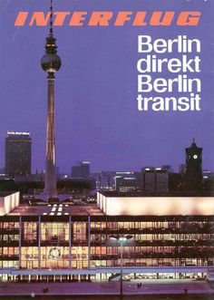 east german airline / timetable Vintage Travel Posters, Vintage Airline, Retro Posters, German Reunification, National Airlines, West Berlin, The Lost World, East Germany, Europe