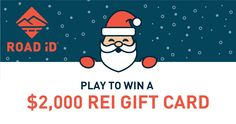 Enter the ROAD iD Holiday Giveaway to win a $2000 REI Gift Card!