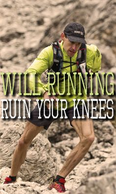 Will Running Ruin Your Knees?