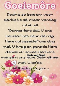 Good Morning Messages, Good Morning Wishes, Day Wishes, Good Morning Images, Good Night Quotes, Good Morning Good Night, Lekker Dag, Evening Greetings, Afrikaanse Quotes