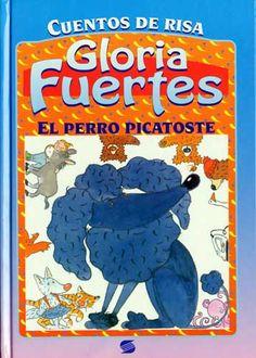 Cuentos de Risa: El perro Picatoste y otros cuentos de Gloria Fuertes; ilustraciones de Jesús Gabán. Publicado por Susaeta, 1997.