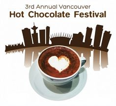 Vancouver Hot Chocolate Festival 2013 - 604 Now Chocolate World, Hot Chocolate, Leonidas Chocolate, Chocolate Festival, Culinary Arts, Vancouver, A Food, Eat