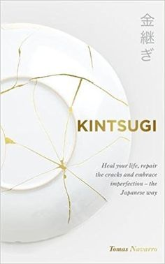 Kintsugi by Tomas Navarro, available at Book Depository with free delivery worldwide. Kintsugi, Wabi Sabi, Porcelain Ceramics, Ceramic Pottery, Japanese Ceramics, Art Therapy, Japanese Art, Im Not Perfect, Sculptures