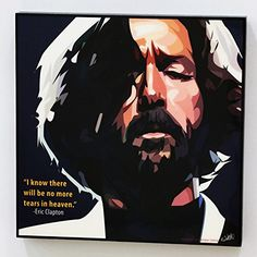 Eric Clapton Quotes Wall Decor Picture Pop Art Gifts Portrait Photo Art Decals Framed Room Home Decorations Famous Paintings on Acrylic Canvas Poster Prints Artwork